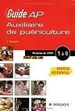 Guide Auxiliaire de puériculture - Modules de formation 1 à 8