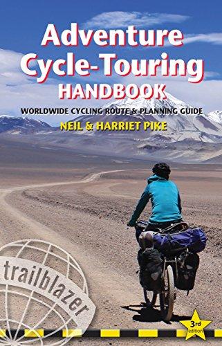Adventure Cycle-Touring Handbook: Worldwide Route & Planning Guide (Trailblazer)