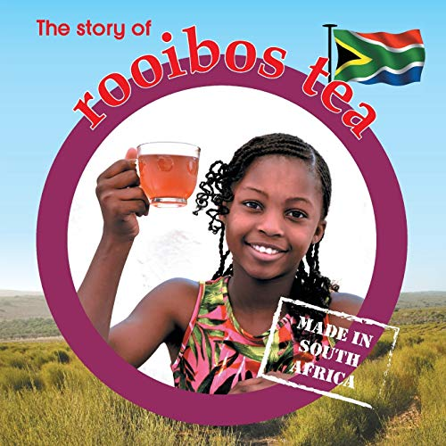 The story of rooibos tea: Made in South Africa