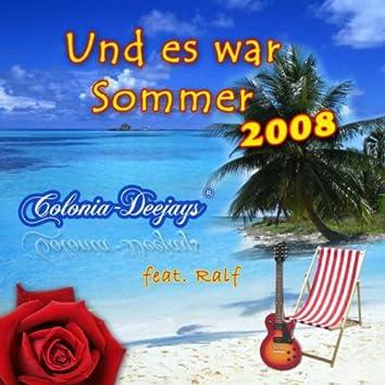Und Es War Sommer