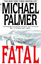 FATAL By Palmer, Michael (Author) Mass Market Paperbound on 30-Sep-2003