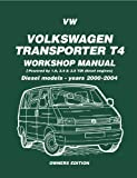 VW Transporter T4 Diesel Workshop Manual Owners Edition 2000-2004 (Brooklands Manuals Book 1) (English Edition)