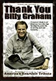 Thank You Billy Graham (A Musical tribute to an American hero who has devoted his entire life to serving God and humanity)