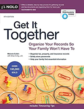 Get It Together  Organize Your Records So Your Family Won t Have To