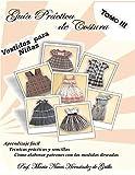 Libros de costura corte y confecciones tomo III: costura para principiantes y patrones (Libros de costura y cortinas (Coleccion completa libros marini) nº 3)