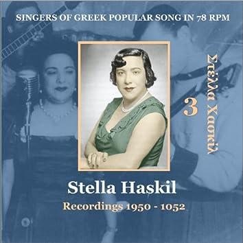 Stella Haskil Vol. 3 / Singers of Greek Popular Song in 78 rpm / Recordings 1950 - 1952