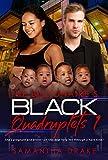 The Billionaires Black Quadruplets 1: BWWM Clean Quadruplets Romance (Black Quads)
