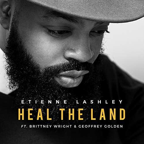 Étienne Lashley feat. Brittney Wright & Geoffrey Golden