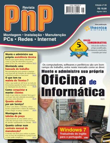 PnP Digital nº 25 - Monte e administre sua propria oficina de informática