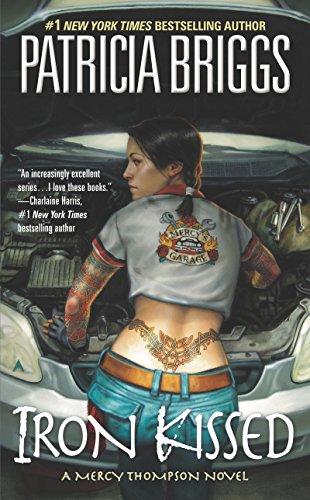 Iron Kissed (Mercy Thompson, Book 3) (English Edition)