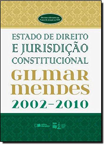 Estado de Direito e Jurisdição Constitucional - Série IDP