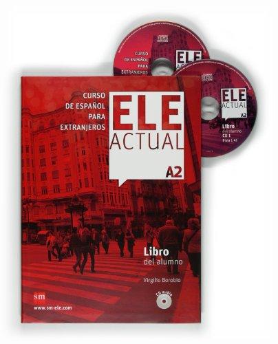ELE ACTUAL A2. Libro del alumno + CD audio: Libro del alumno + CDs A2