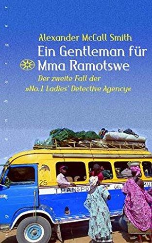 """Buchseite und Rezensionen zu 'Ein Gentleman für Mma Ramotswe: Der zweite Fall der """"No. 1 Ladies' Detective Agency""""' von Alexander McCall Smith"""