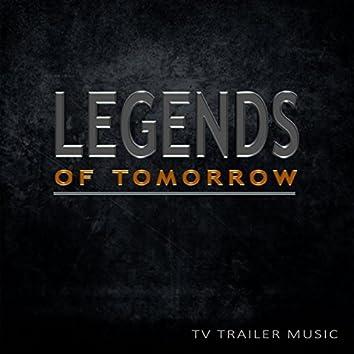 Legends Of Tomorrow (TV Trailer Music)