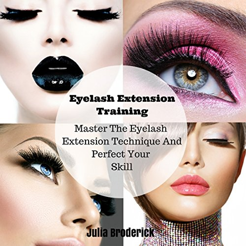 Eyelash Extension Training audiobook cover art