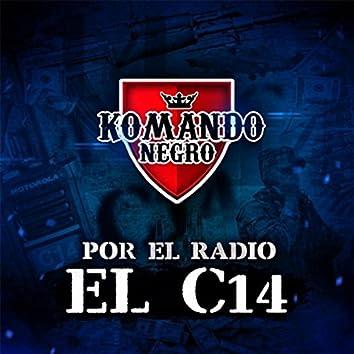 Por el Radio el C14 (En Vivo)