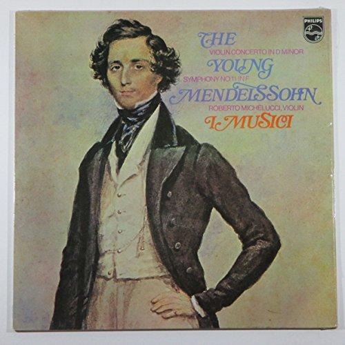 The Young Mendelssohn: Violin Concerto in D Minor / Symphony No. 11