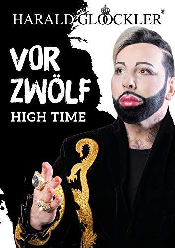 Vor Zwölf: High Time
