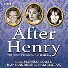 After Henry - The Complete BBC Radio Series 1-4