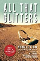 All That Glitters: A Sliver of Stone Nonfiction Anthology 0615765742 Book Cover