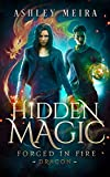 Hidden Magic (Forged in Fire: Dragon Book 1) (Kindle Edition)