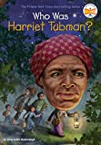 Who Was Harriet Tubman? (Who Was?) (English Edition)
