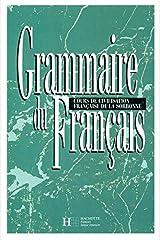 Grammaire du français: cours de civilisation française de la Sorbonne Relié