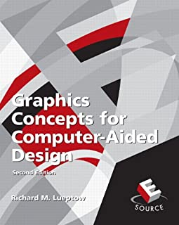 Graphics Concepts for Computer-Aided Design (2nd Edition)