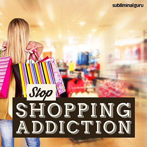 Stop Shopping Addiction audiobook cover art