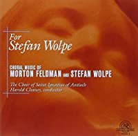 For Stefan Wolpe by Choir of Saint Ignatius of Antioch (2000-10-17)
