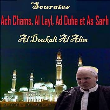 Sourates Ach Chams, Al Layl, Ad Duha et  As Sarh (Quran)