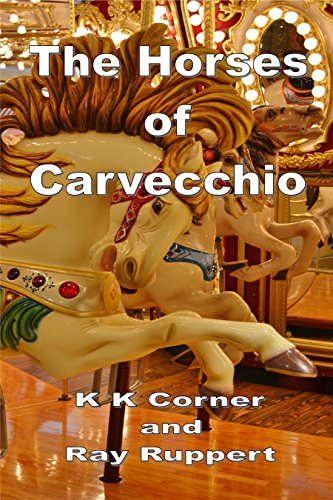 The Horses of Carvecchio (English Edition)