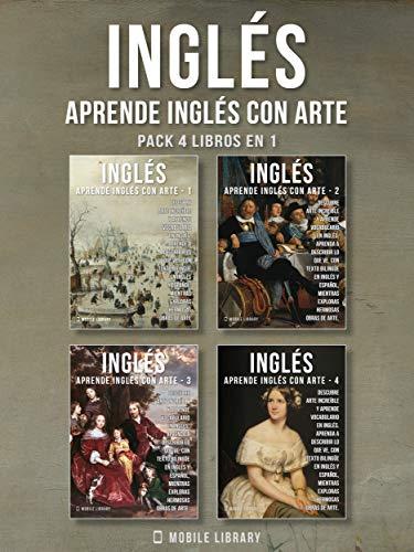 Pack 4 Libros en 1 - Inglés - Aprende Inglés con Arte: Aprenda a ...
