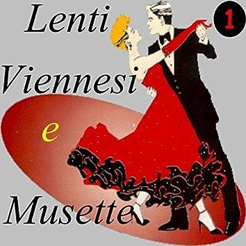 Lenti Viennesi e Musette, Vol. 1