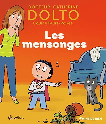 LES MENSONGES - DR CATHERINE DOLTO