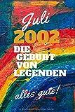 Juli 2002 Die Geburt von Legenden,alles gute!: Notizbuch a5 liniert softcover geburtstag...