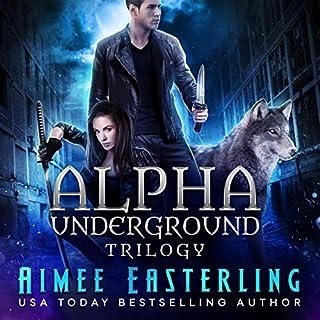 Alpha Underground Trilogy cover art
