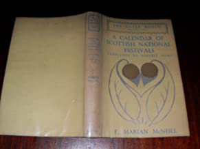 The Silver Bough. Volume Two: A Calendar of Scottish National Festivals Candlemas to Harvest Home