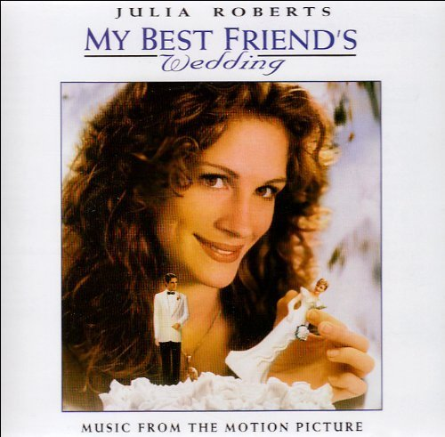 My Best Friend's Wedding by SOUNDTRACK [Music CD]