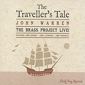 The Traveller's Tale: The Brass Project Live!