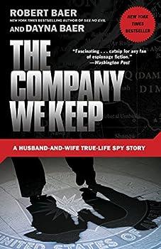 The Company We Keep  A Husband-and-Wife True-Life Spy Story