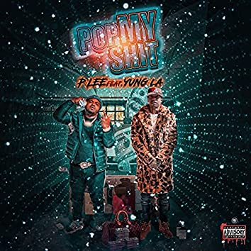 Pop My Shit (feat. Yung LA)
