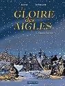 La gloire des Aigles, tome 1 : Sauve-la-vie par Eudeline