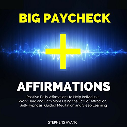 Big Paycheck Affirmations audiobook cover art