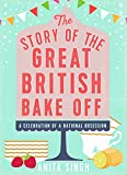 the great british bake off video - The Story of the Great British Bake Off