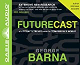 Futurecast: What Today