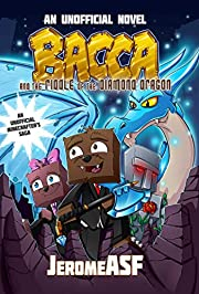 Bacca and the Riddle of the Diamond Dragon: An Unofficial Minecrafter's Adventure (Unofficial Minecrafters Bacca Novel)