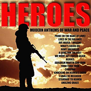 Heroes: Modern Anthems of War and Peace