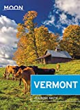Moon Vermont (Travel Guide)