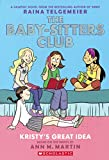 Kristy's Great Idea (Turtleback School & Library Binding Edition) (The Baby-sitters Club)